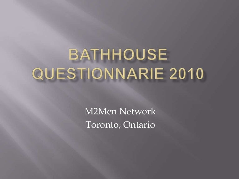 Results From The Toronto Bathhouse Survey