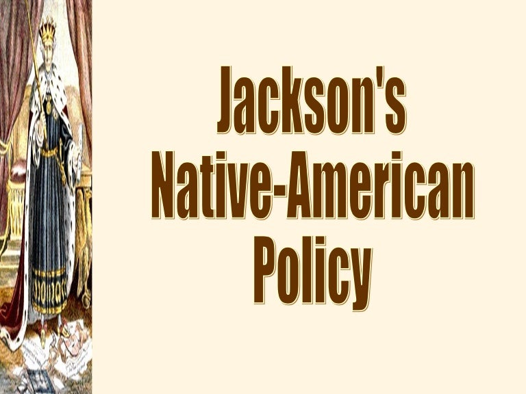 jackson native american policy