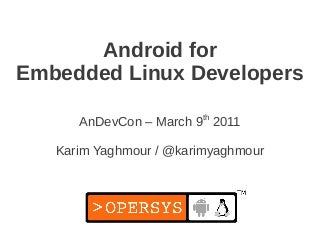 Android for Embedded Linux Developers