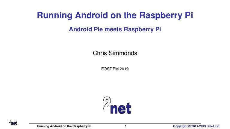 Android rpi-csimmonds-fosdem-2019