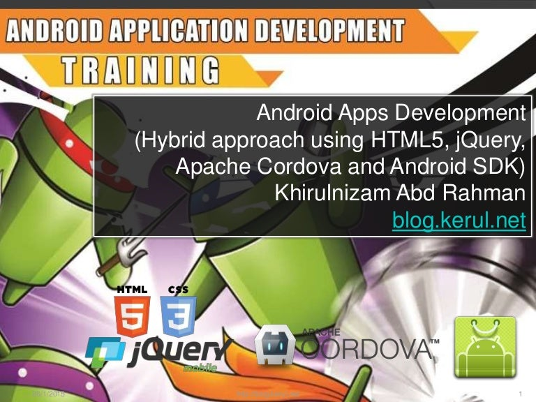 Android app development Hybrid approach for beginners