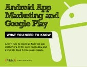 Android app marketing and google play - what you need to know - Fiksu
