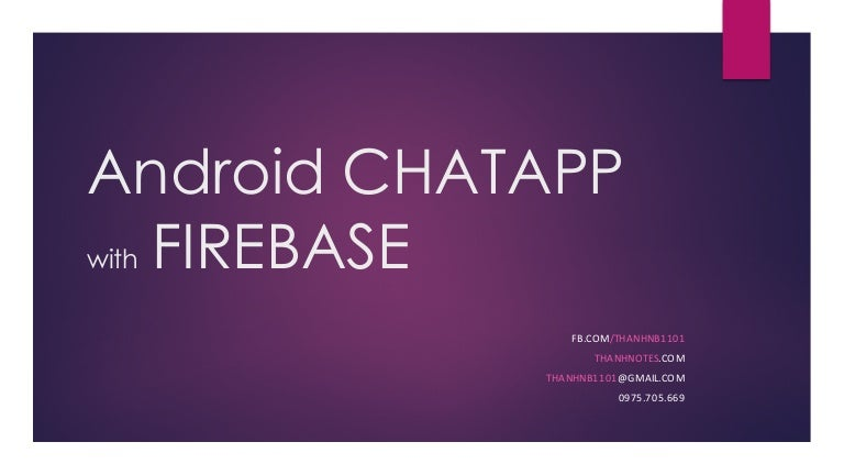 How to build Android Chat App with Firebase for 2 hours?