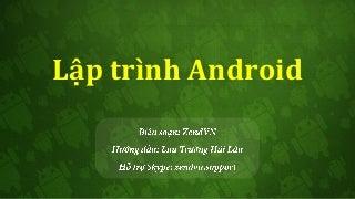 Tài liệu lập trình Android từ cơ bản đến nâng cao