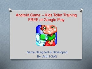 Android game - kids toilet training free at google play