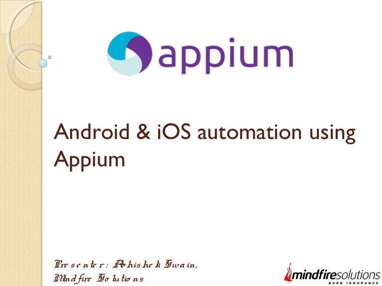 Android & iOS Automation Using Appium