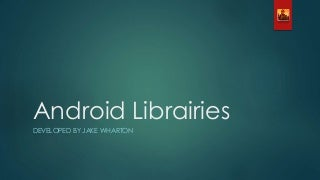 Android librairies developed by Jake Wharton
