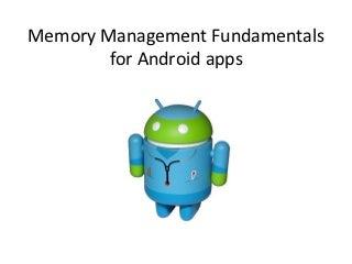 Android memory fundamentals