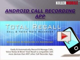 Android phone recording calls app