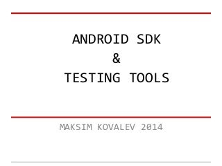 Android tools for testers