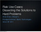 Riak Use Cases : Dissecting The Solutions To Hard Problems