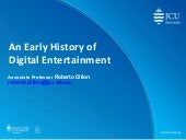 An Early History of Digital Entertainment