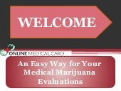 An Easy Way for Your Medical Marijuana Evaluations