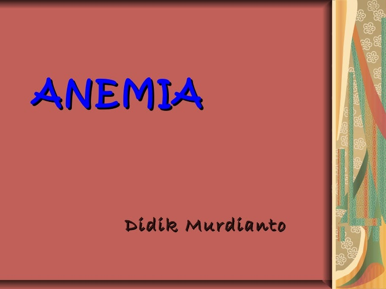 Anemia dalam kehamilan 300309. Ppt.