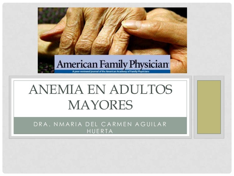 anemia en el adulto mayor slideshare