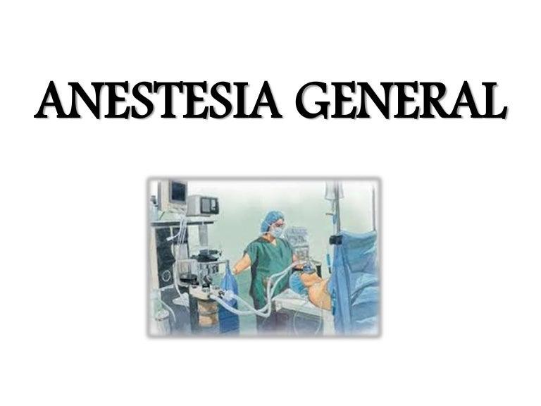 Que es una anestesia general