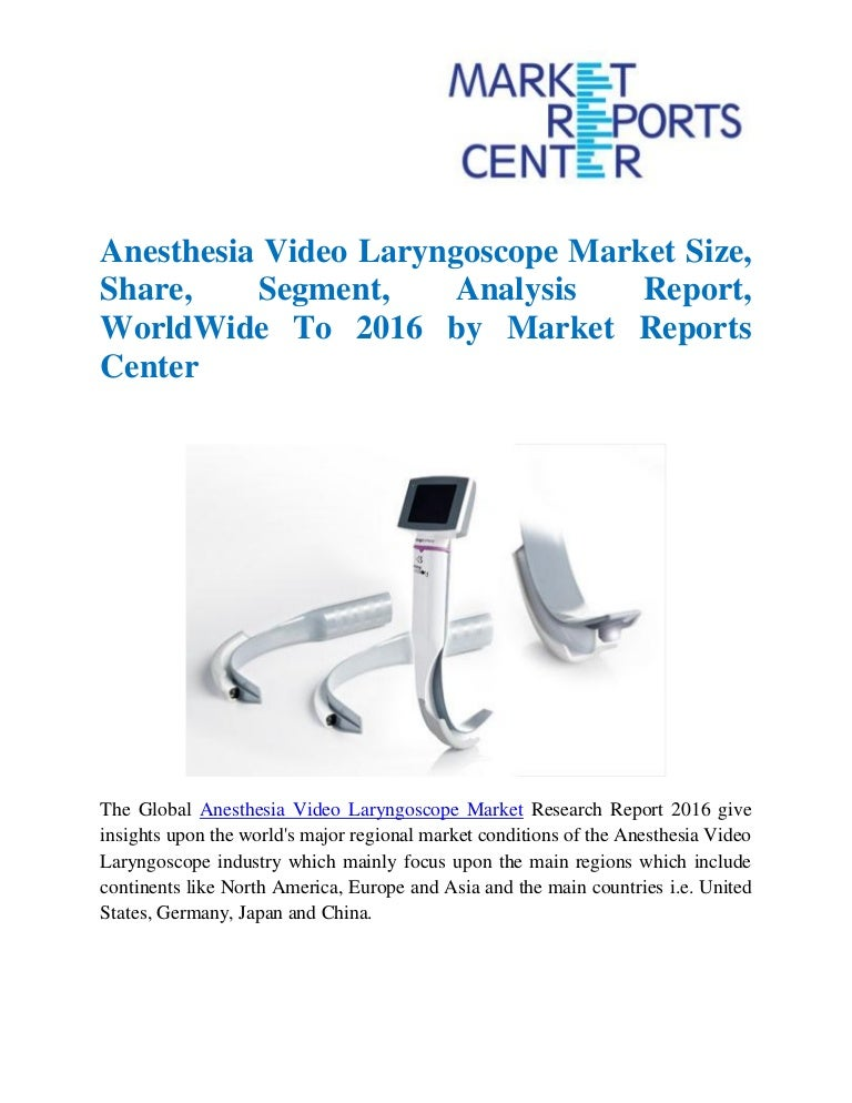 Anesthesia Video Laryngoscope Market Size, Share, Segment, Analysis R…