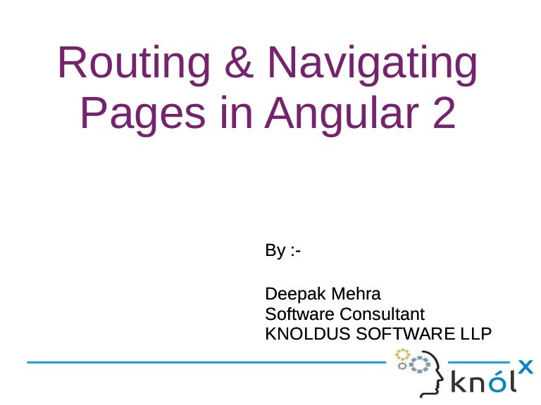 Routing & Navigating Pages in Angular 2