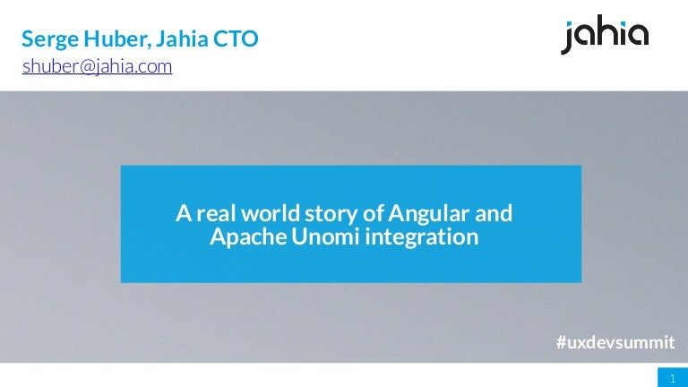 UXDev Summit Keynote : A real world story of Angular and