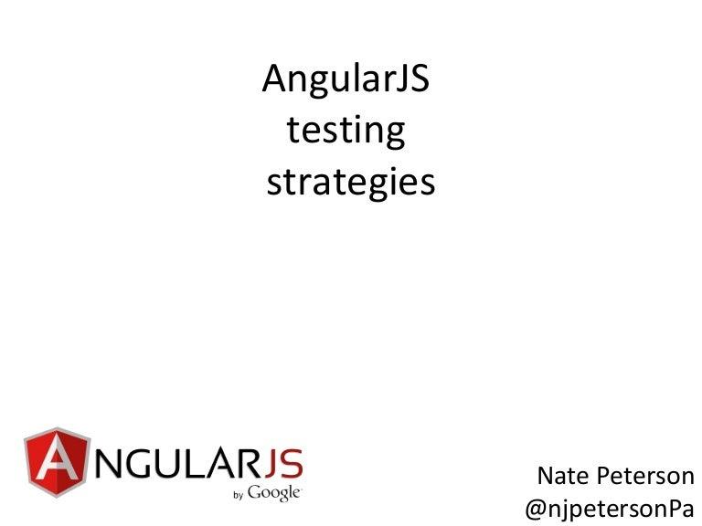 AngularJS Testing Strategies