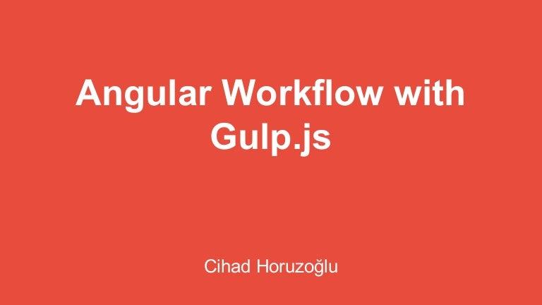 Angular workflow with gulp.js