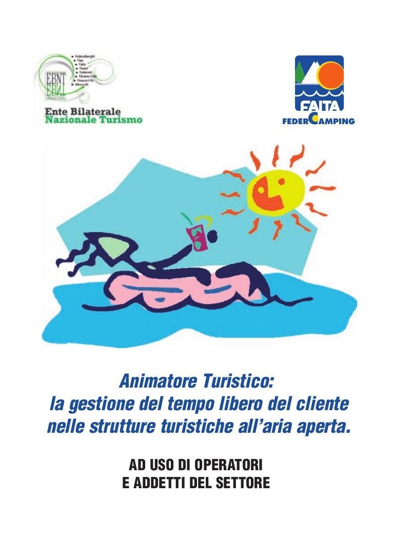 Animatore Turistico La Gestione Del Tempo Libero Del Cliente Nelle S…