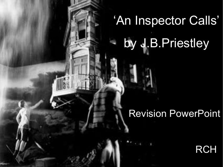 an inspector calls litchart An inspector calls english literature paper two: section a  an-inspector-calls-litchartpdf (190k) kirsty northwood, apr 11, 2017, 1:36 am v1.