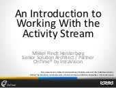 An Introduction to Working With the Activity Stream