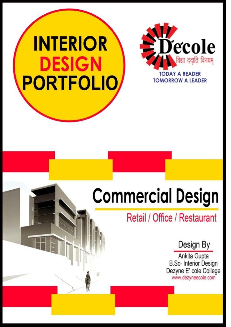Ankita GuptaBSc Interior Design Commercial Portfolio