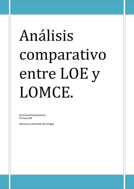 Análisis comparativo entre loe y lomce