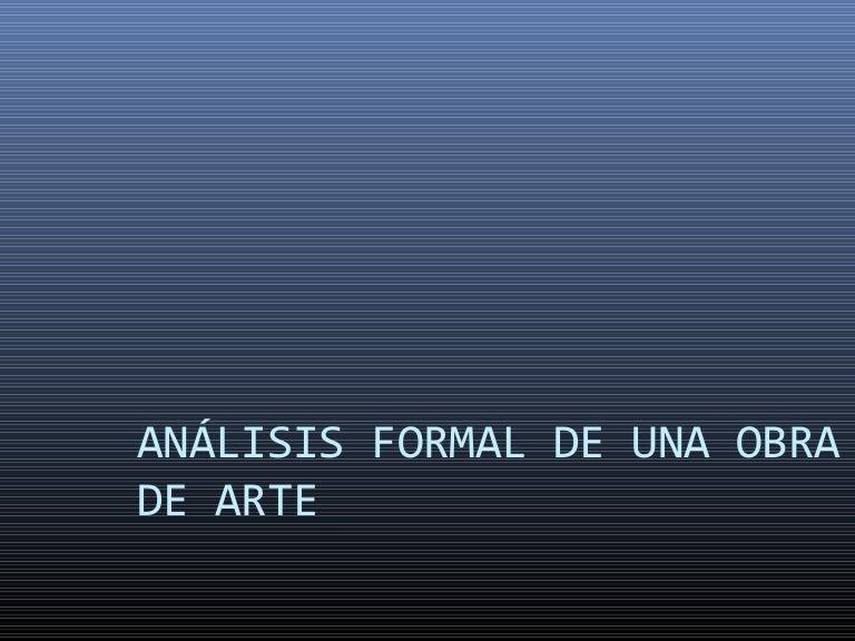 Análisis Formal De Una Obra De Arte Comp