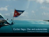 PROEXPOSURE Cuba: flags, Che and automobiles