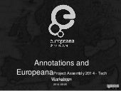 Annotations and Europeana @Project Assembly 2014 - Tech Workshops