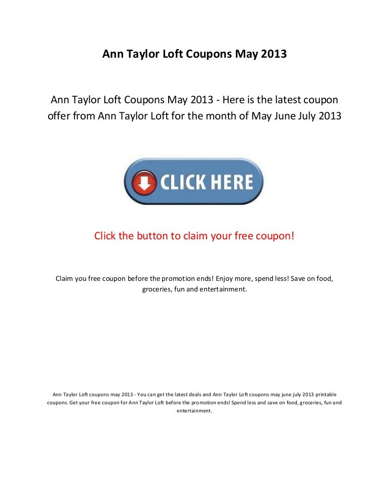 image relating to Ann Taylor Printable Coupons titled Ann taylor loft discount codes may well 2013