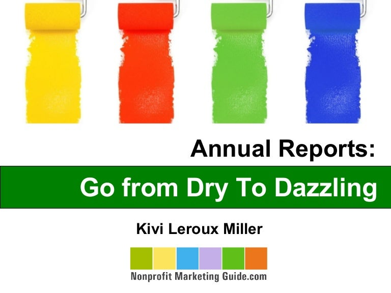 Nonprofit Annual Reports - Go From Dry To Dazzling