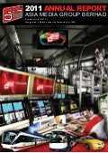 Asia Media Group Bhd Annual Report 2011