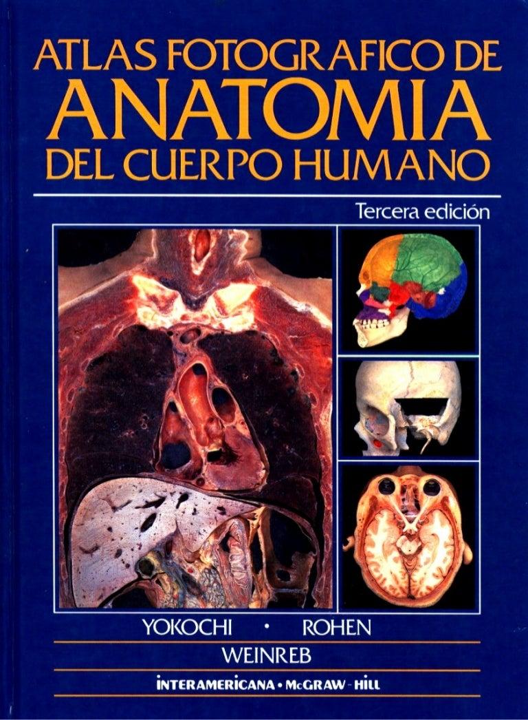 Anon atlas fotografico de anatomia del cuerpo humano [3era edicion]