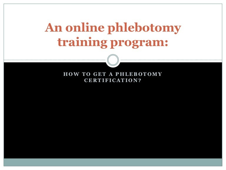 An Online Phlebotomy Training Program