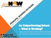An Outperforming School - What is Working?