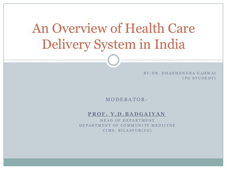 An overview of health care delivery system in