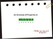 An Overview of Properties in Medavakkam, Chennai