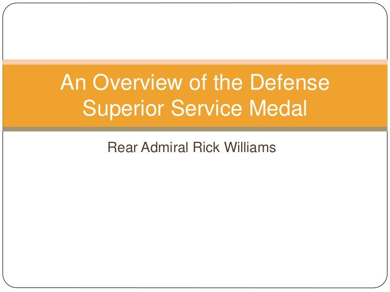 An Overview of the Defense Superior Service Medal