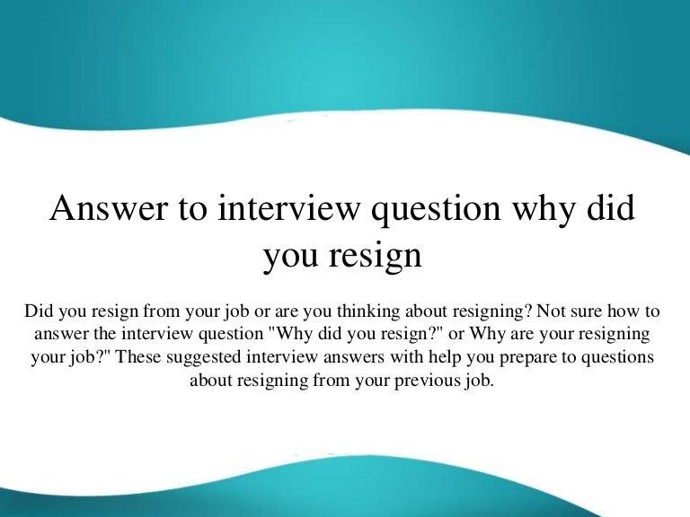 resigning from job