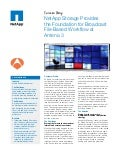 NetApp Storage Provides the Foundation for Broadcast File-Based Workflow at Antena 3