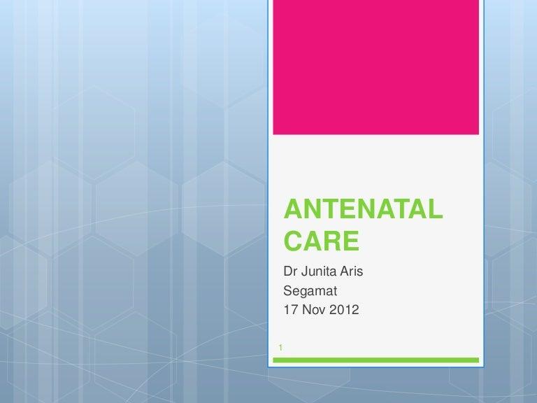 Antenatal care.