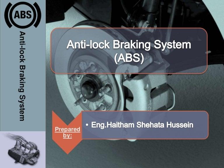 Anti-lock Braking System (ABS)