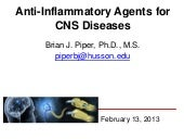 Anti Inflammation agents for CNS
