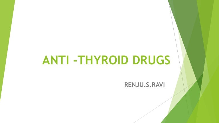 Anti Thyroid Drugs