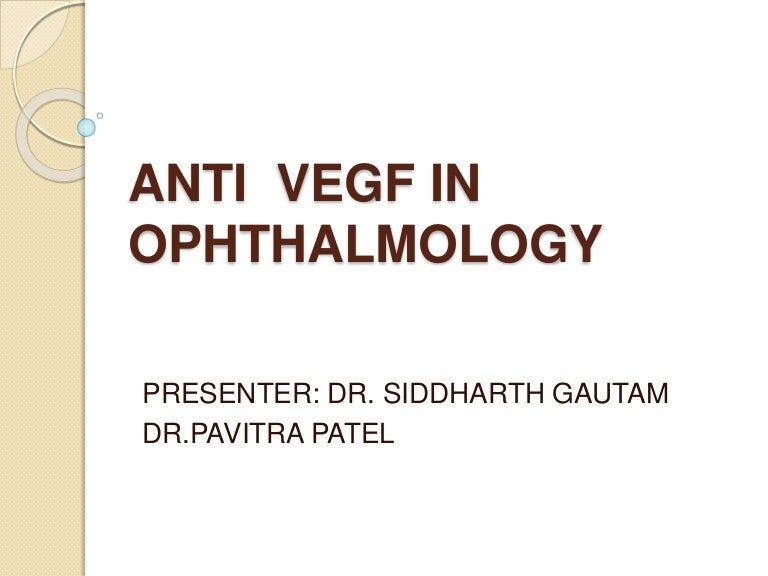 Anti vegf' s in Ophthalmology