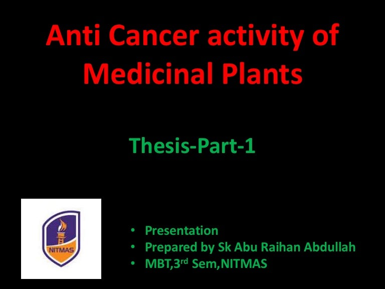 anti inflammatory activity of medicinal plants thesis Anti-inflammatory, or antiinflammatory, is the property of a substance or treatment that reduces inflammation or swelling anti-inflammatory drugs make up about half of analgesics, remedying pain by reducing inflammation as opposed to opioids.